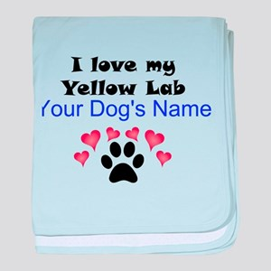 Custom I Love My Yellow Lab baby blanket